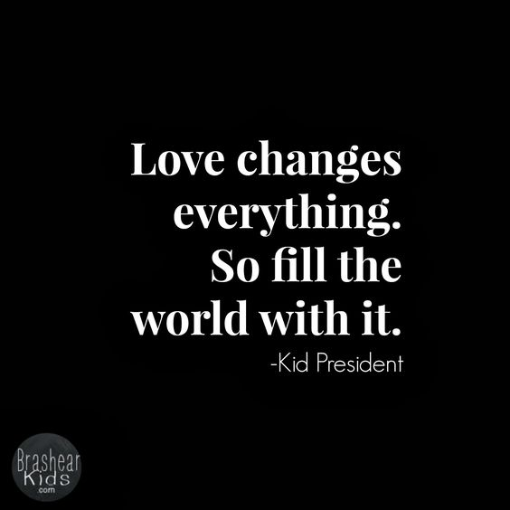 You Can Change The World One Life To Love